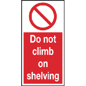 100mm x 200mm Do not climb on shelving Image