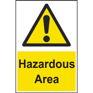 200mm x 300mm Hazardous Area Sign Image